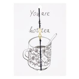 Wenskaart met armband - You are a hot tea / Zwart