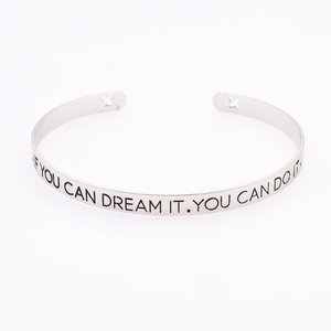 "Bangle met tekst zilver ""If you can dream it ... """